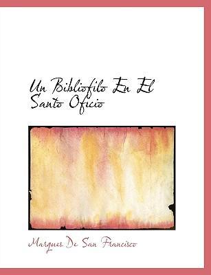 Bibliofilo En El Santo Oficio