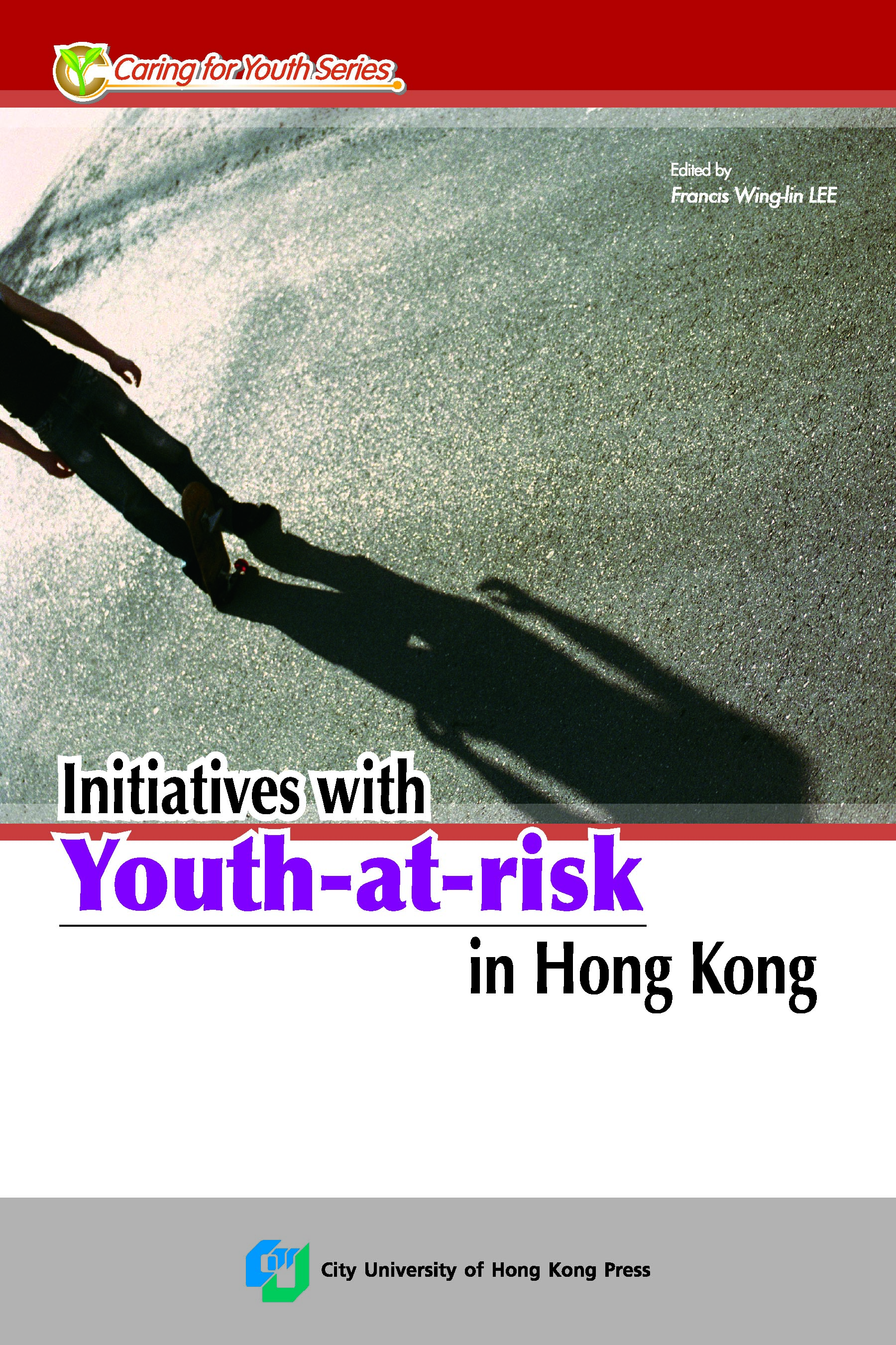 Initiatives with Youth-at-risk in Hong Kong