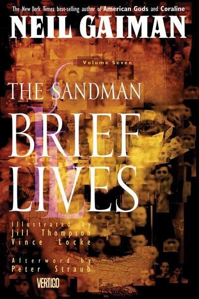 The Sandman: Brief Lives, Vol. 7