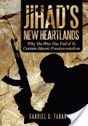 Jihad's New Heartlands
