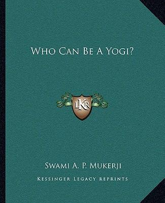 Who Can Be a Yogi?