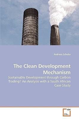 The Clean Development Mechanism