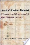 America's Curious Botanist