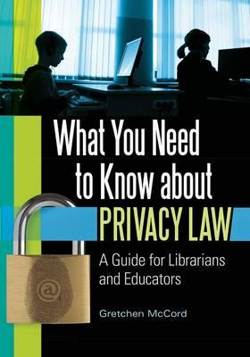 What You Need to Know About Privacy Law