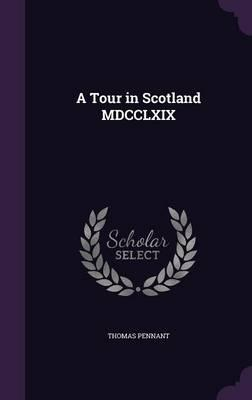 A Tour in Scotland M...