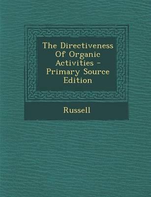 The Directiveness of Organic Activities