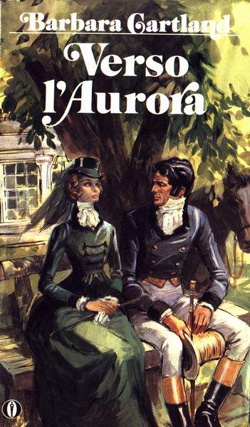 Verso l'Aurora - Barbara Cartland - Anobii