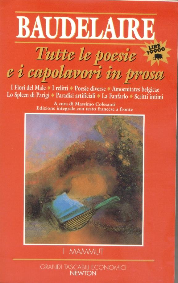 Tutte le poesie e i capolavori in prosa