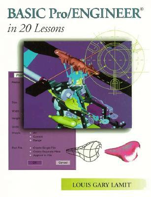 Basic Pro/Engineer in 20 Lessons