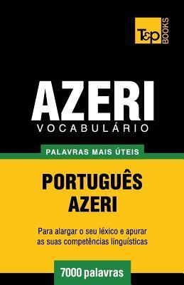 Vocabulário Português-Azeri - 7000 palavras mais úteis