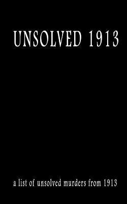 Unsolved 1913