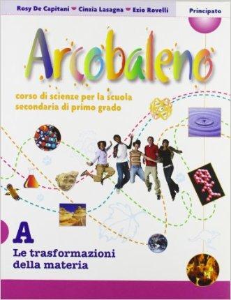 Arcobaleno. Modulo A-B-C-D. Con portfolio. Per la Scuola media. Con espansione online
