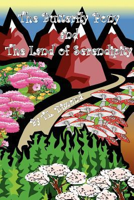 The Butterfly Pony and the Land of Serendipity