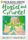 Hogsel and Gruntel