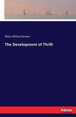The Development of Thrift