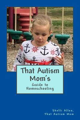 That Autism Mom's Guide