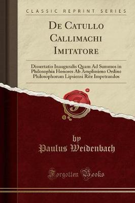 De Catullo Callimachi Imitatore