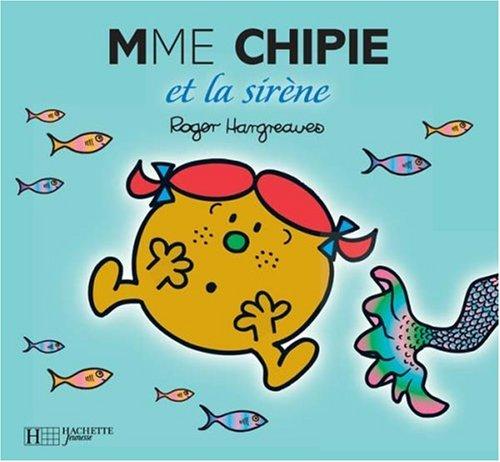 Mme Chipie et la sirène
