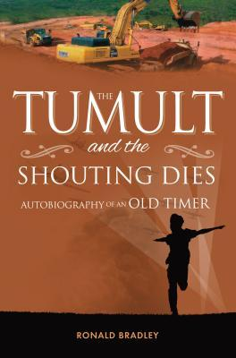 The Tumult and Shouting Dies