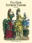 Full-Color Victorian Fashions