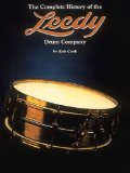 The Complete History of the Leedy Drum Company