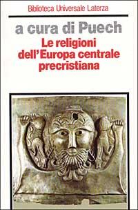 Le religioni dell'Europa centrale precristiana