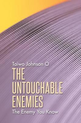 The Untouchable Enemies