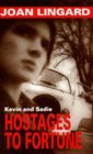 Hostages to Fortune