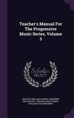 Teacher's Manual for the Progressive Music Series, Volume 3