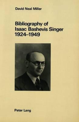 Bibliography of Isaac Bashevis Singer, 1924-1949