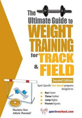 The Ultimate Guide To Weight Training for Track And Field