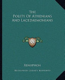 The Polity of Athenians and Lacedaemonians