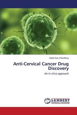 Anti-Cervical Cancer Drug Discovery