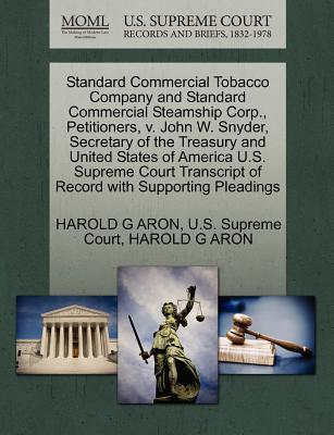 Standard Commercial Tobacco Company and Standard Commercial Steamship Corp, Petitioners, V. John W. Snyder, Secretary of the Treasury and United Stat