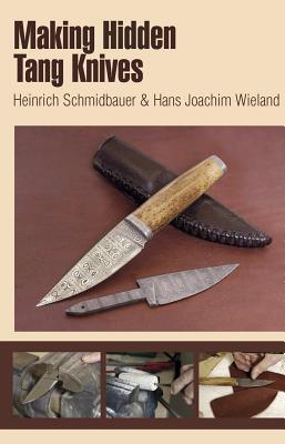 Making Hidden Tang Knives