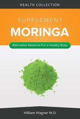 The Moringa Supplement