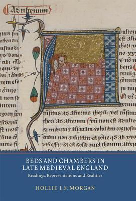 Beds and Chambers in Late Medieval England