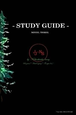 STUDY GUIDE     *novel three