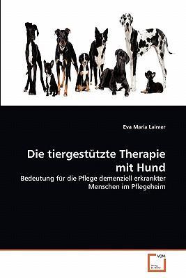 Die tiergestützte Therapie mit Hund
