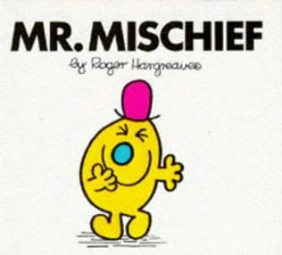 Mr.Mischief