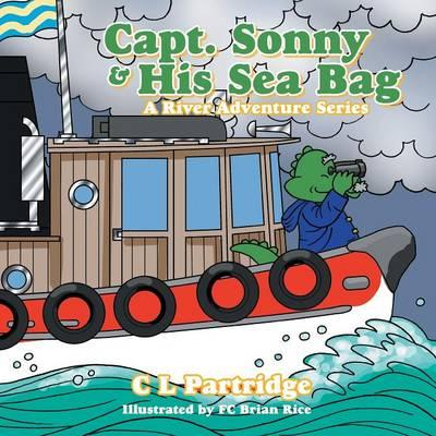 Captain Sonny and His Sea Bag