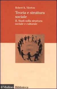 Teoria e struttura sociale