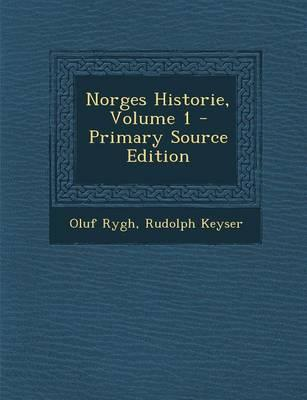 Norges Historie, Volume 1