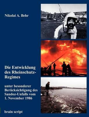 Die Entwicklung des Rheinschutz-Regimes