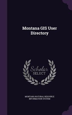 Montana GIS User Directory