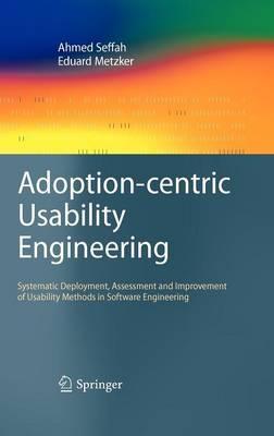 Adoption-centric Usability Engineering