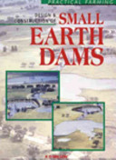 Design and Construction of Small Earth Dams