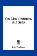 One Man's Initiation, 1917 (1920)