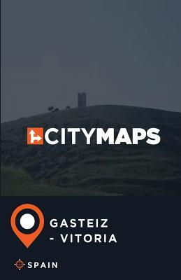 City Maps Gasteiz - Vitoria Spain