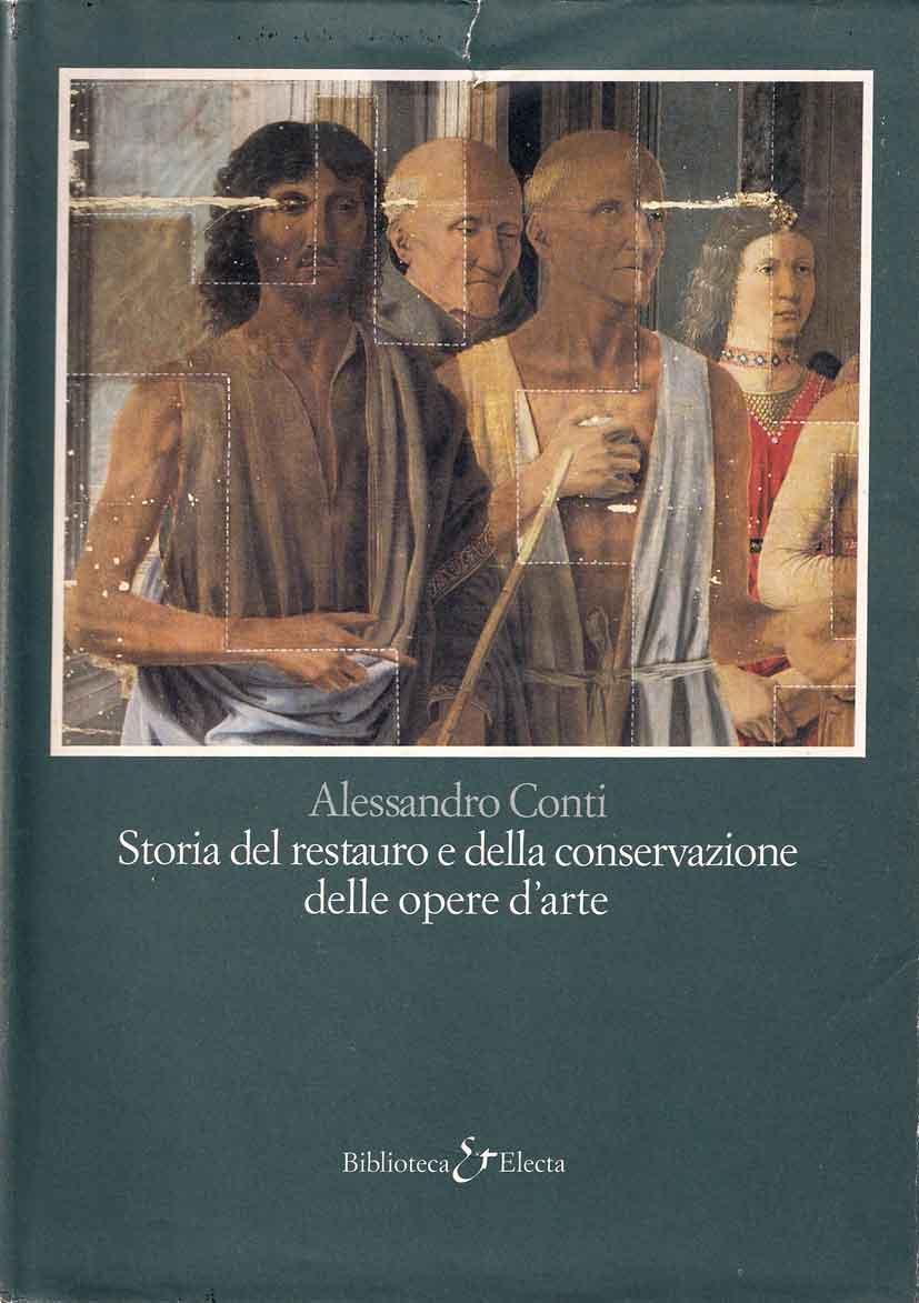 Storia del restauro e della conservazione delle opere d'arte